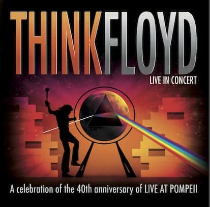 THINK FLOYD Live at Pompeii 40th anniversary recording